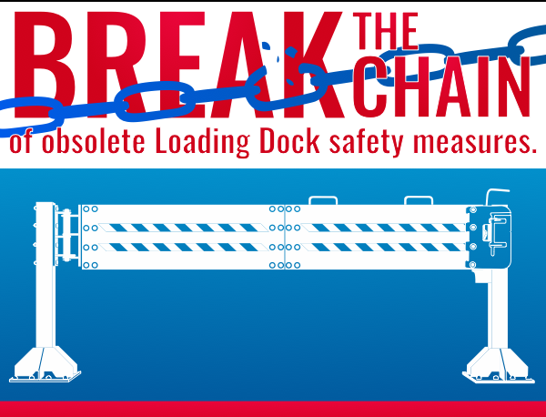 Break The Chain of Obsolete Loading Dock Safety