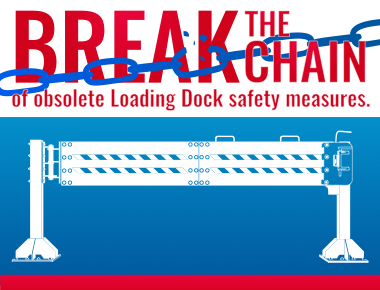 Break the Chains of Obsolete Loading Dock Safety Measures